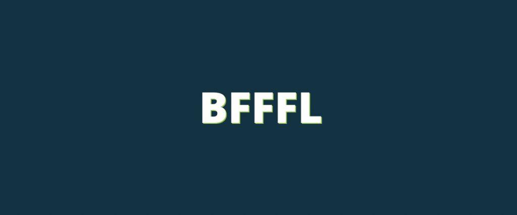 BFFFL