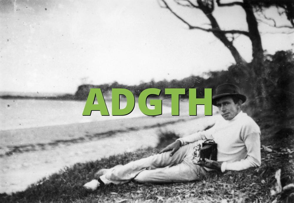 ADGTH