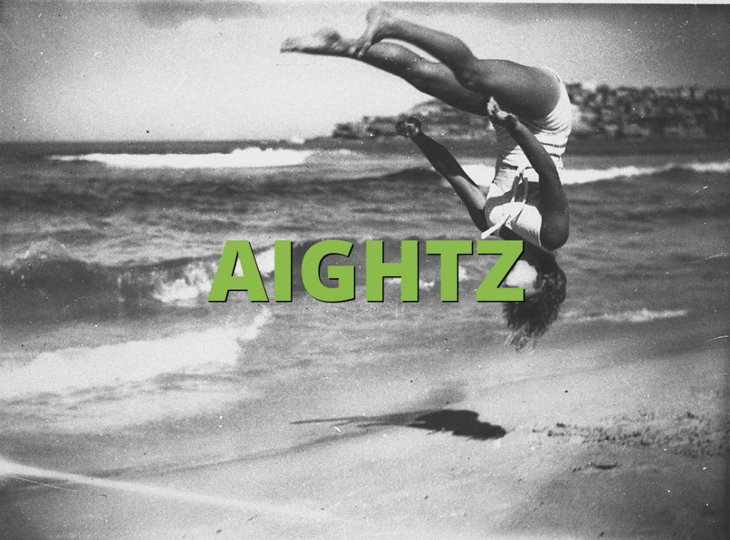 AIGHTZ
