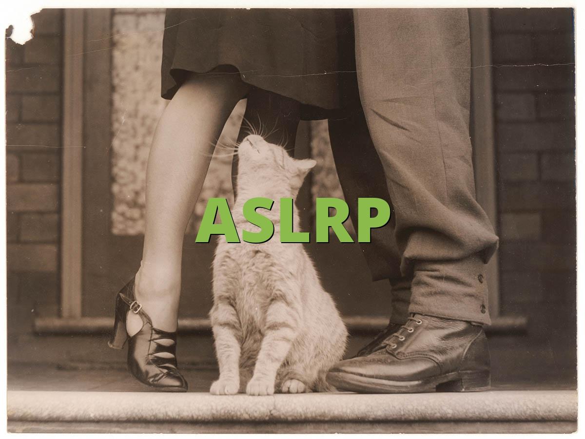 ASLRP