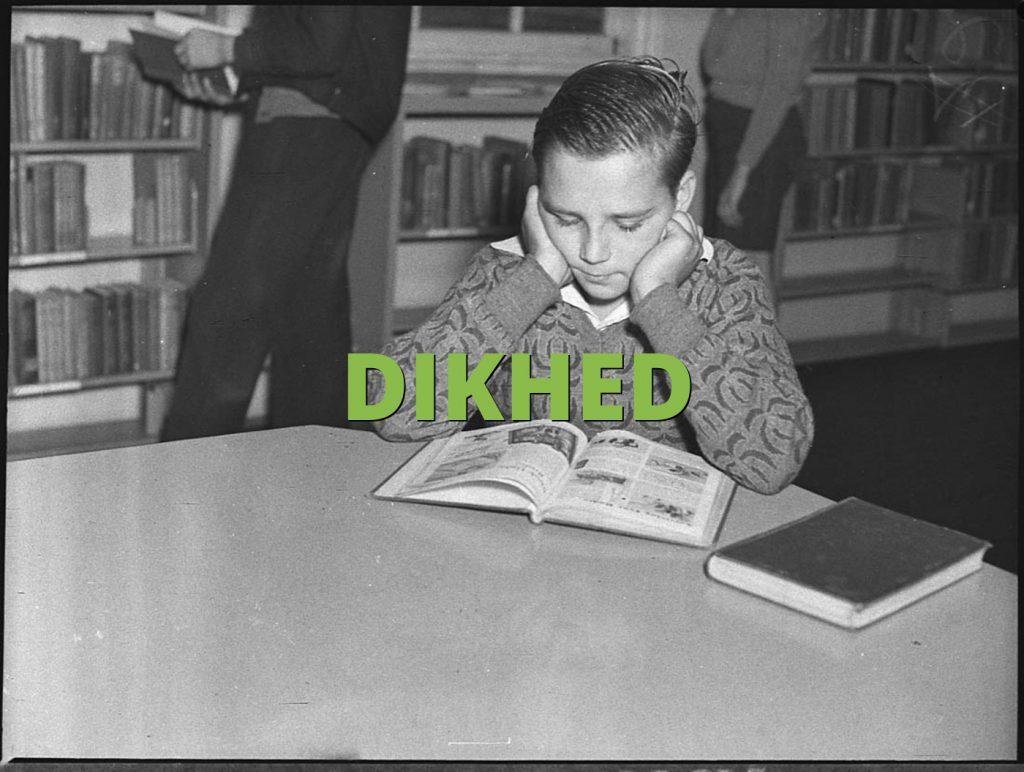 DIKHED