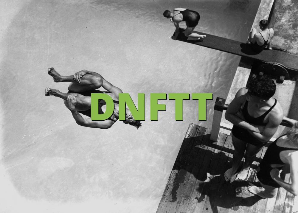 DNFTT