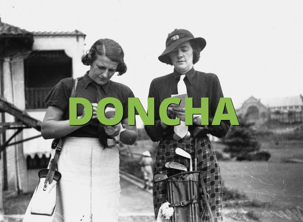 DONCHA