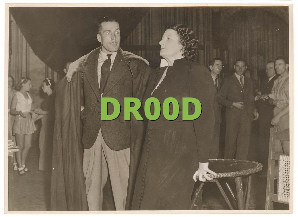 DR00D