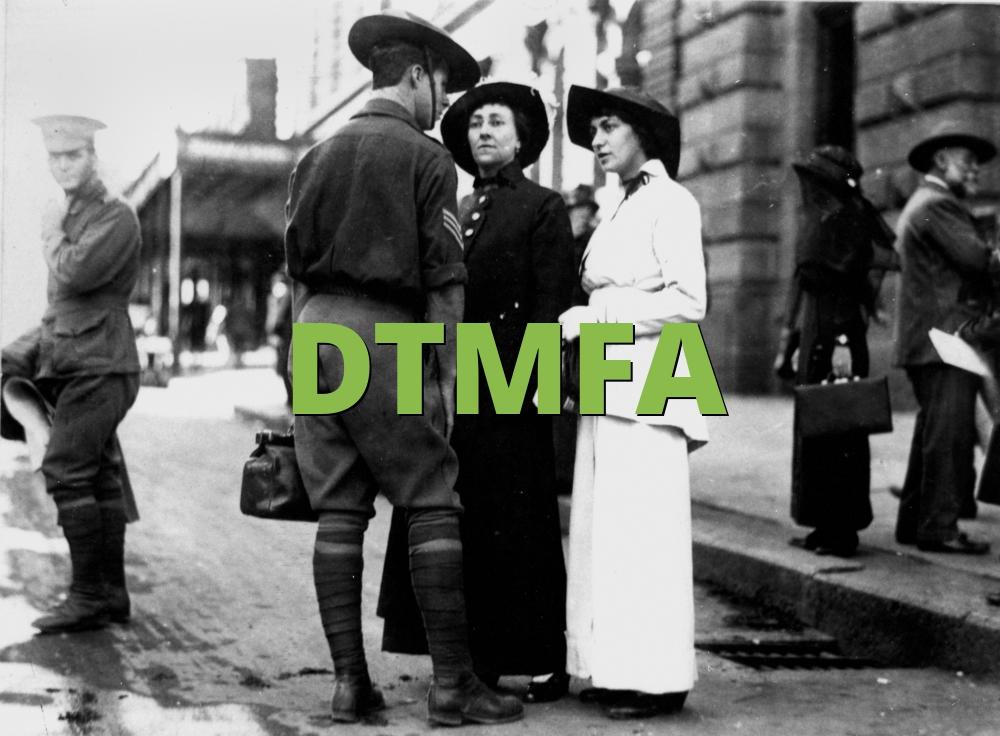 DTMFA