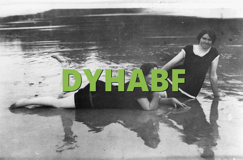 DYHABF