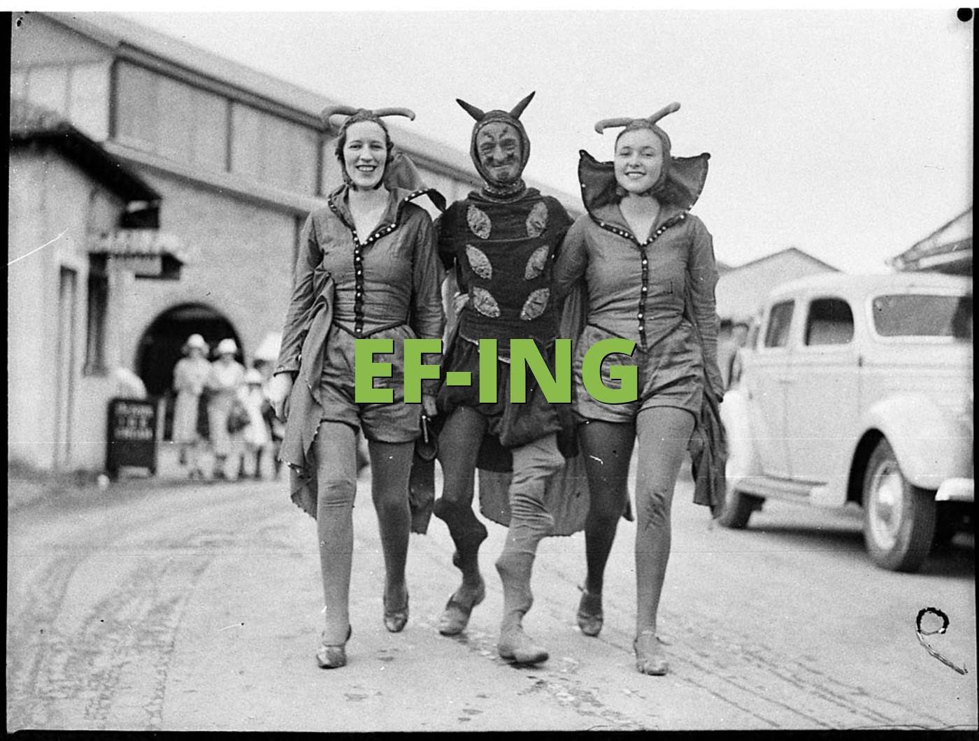EF-ING