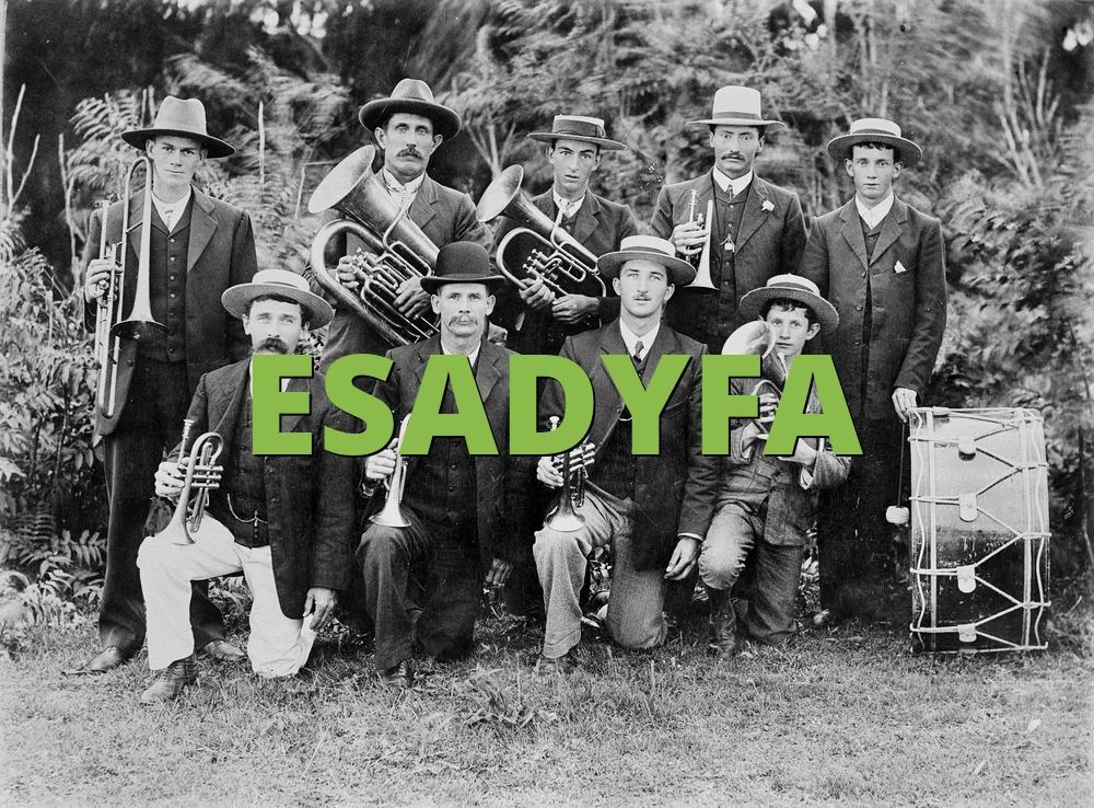ESADYFA