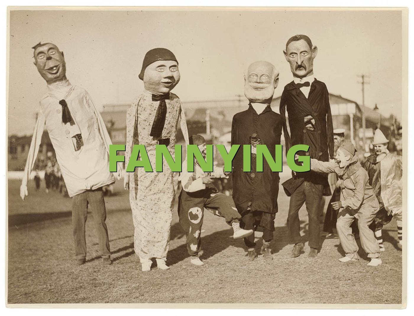 FANNYING