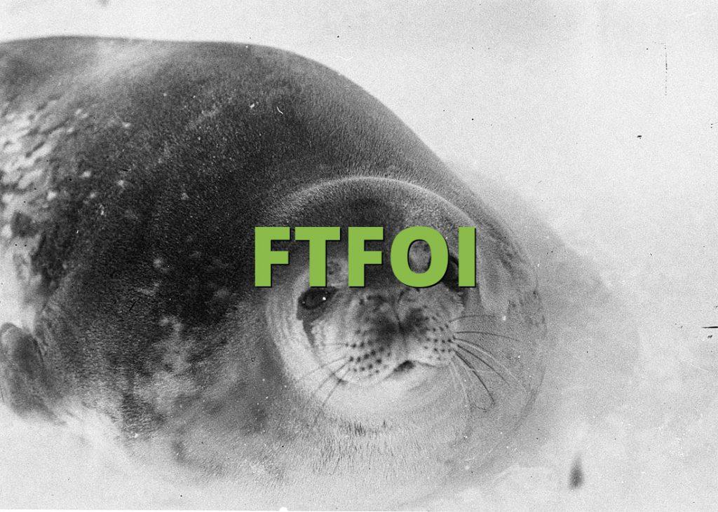 FTFOI