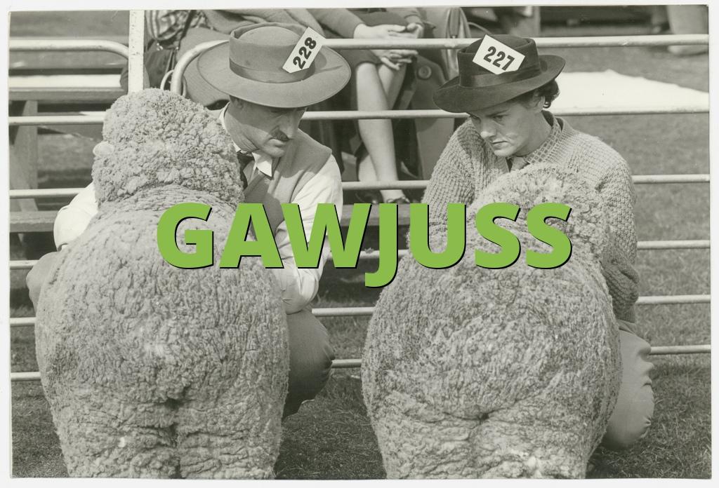 GAWJUSS