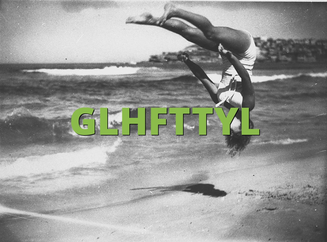 GLHFTTYL