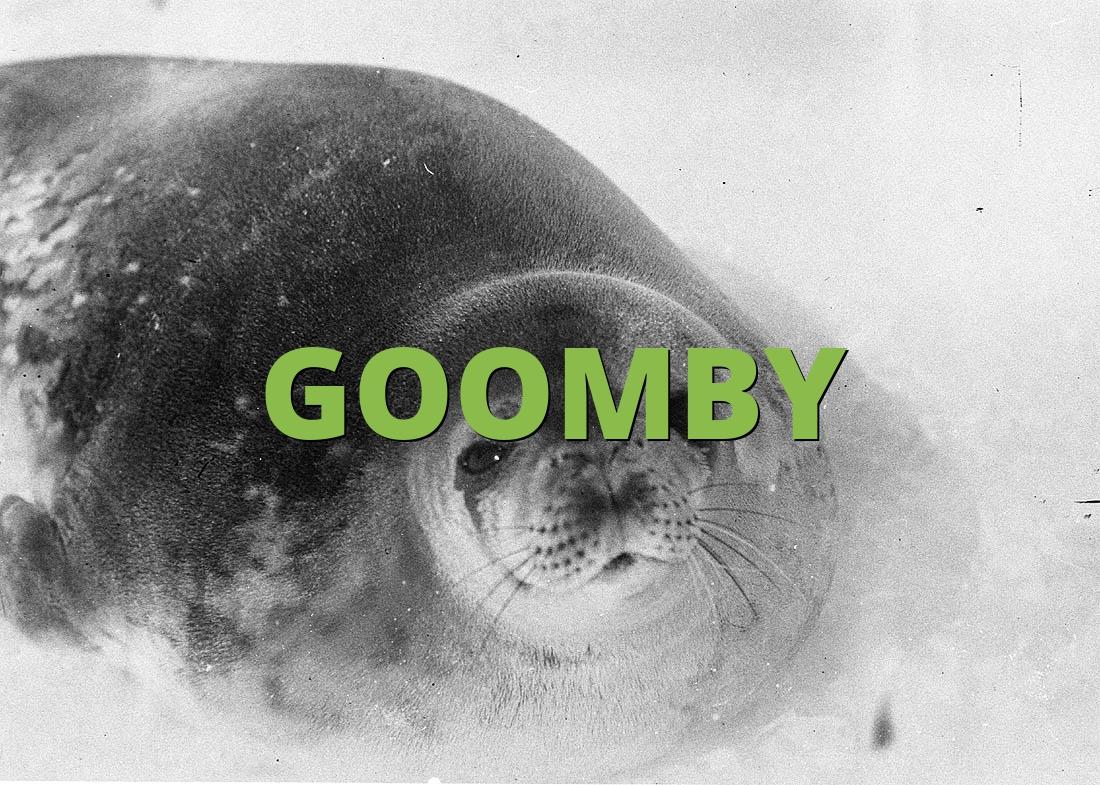 GOOMBY