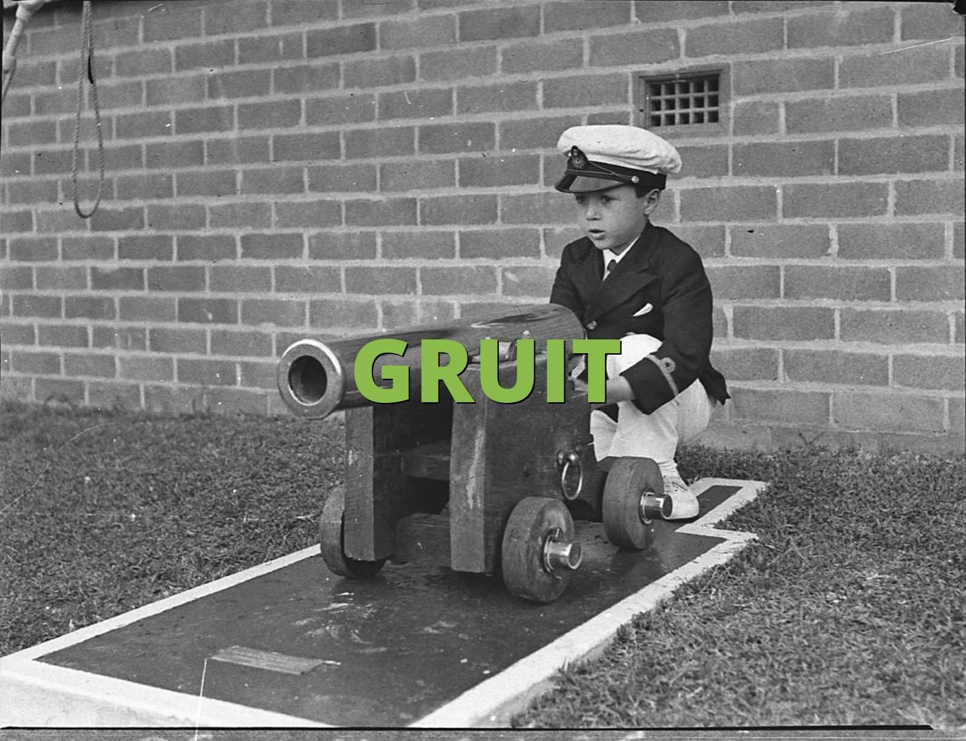 GRUIT