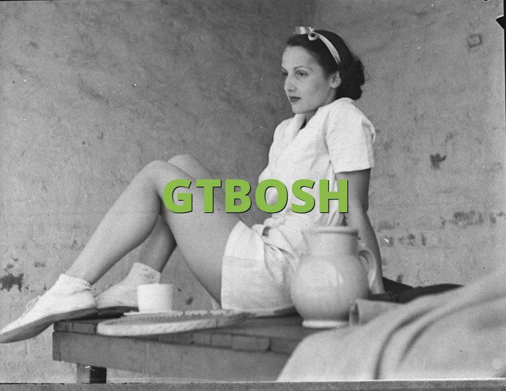 GTBOSH