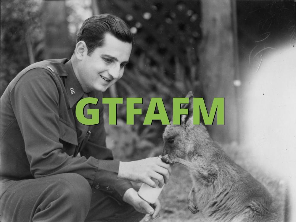 GTFAFM