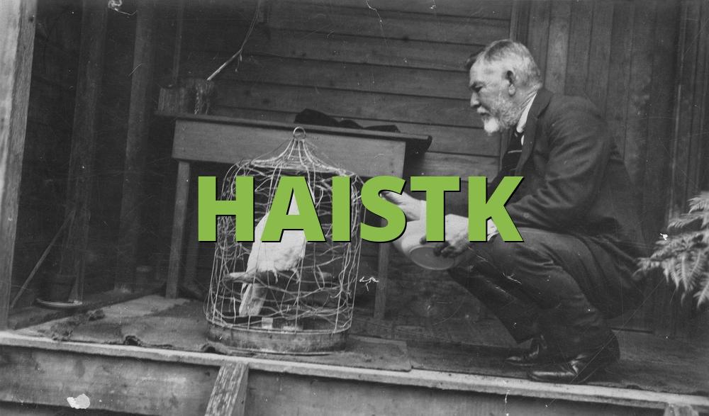 HAISTK