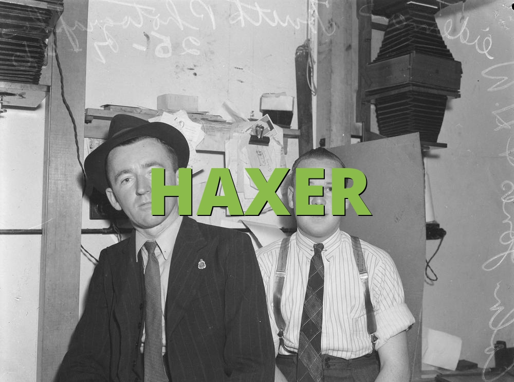 HAXER