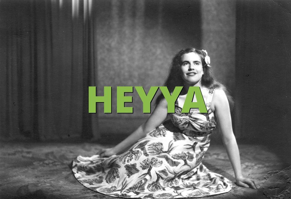 HEYYA