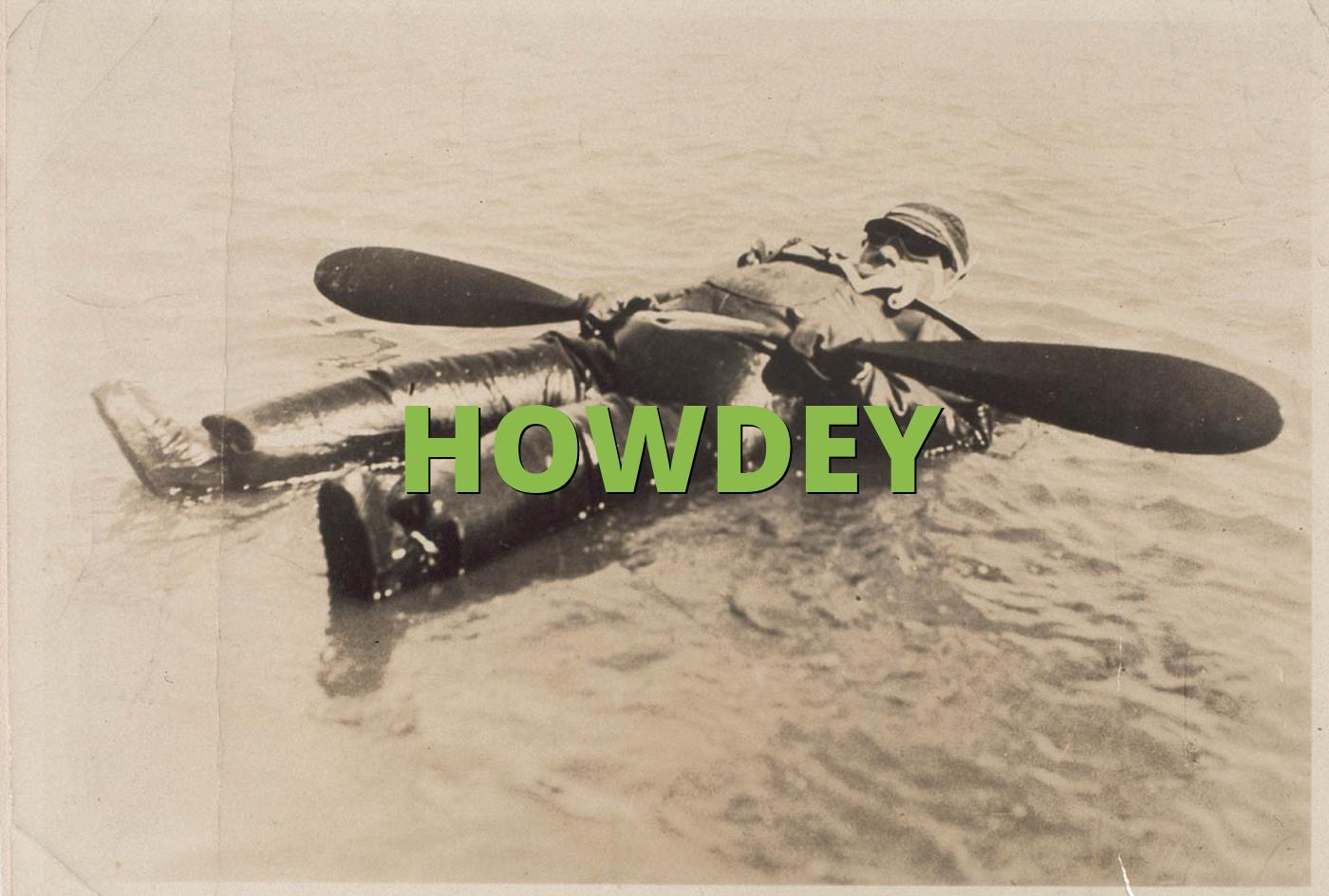 HOWDEY