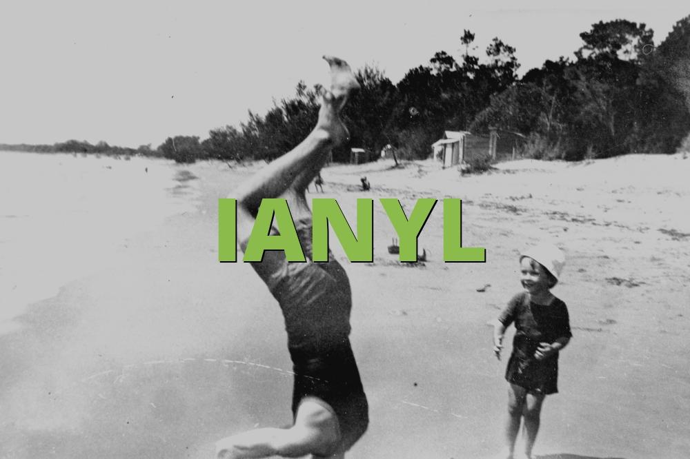 IANYL