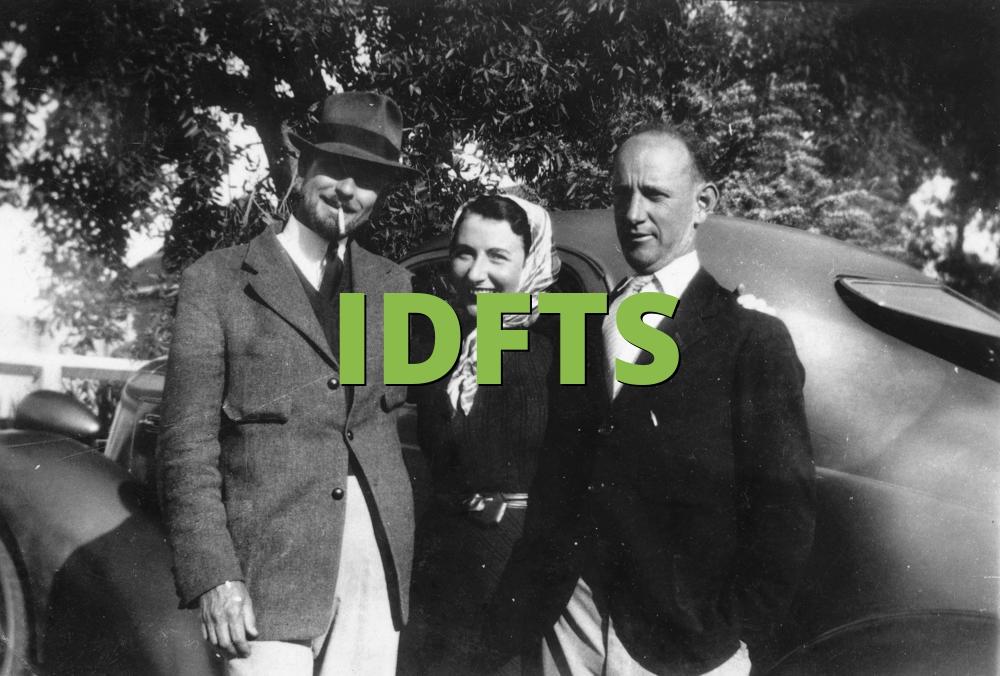 IDFTS