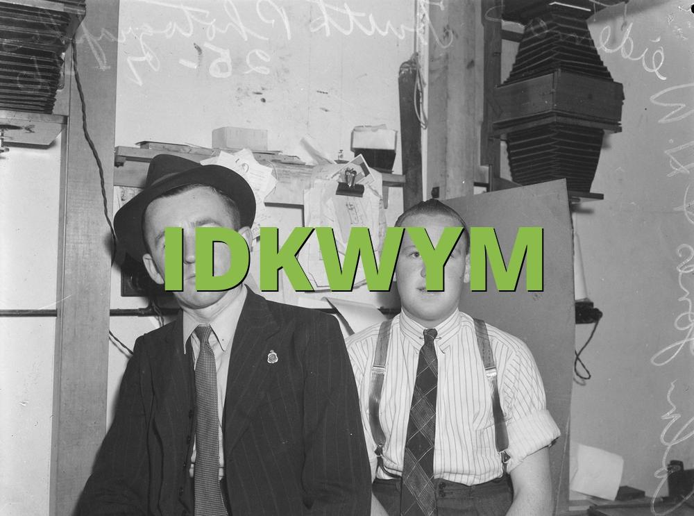 IDKWYM