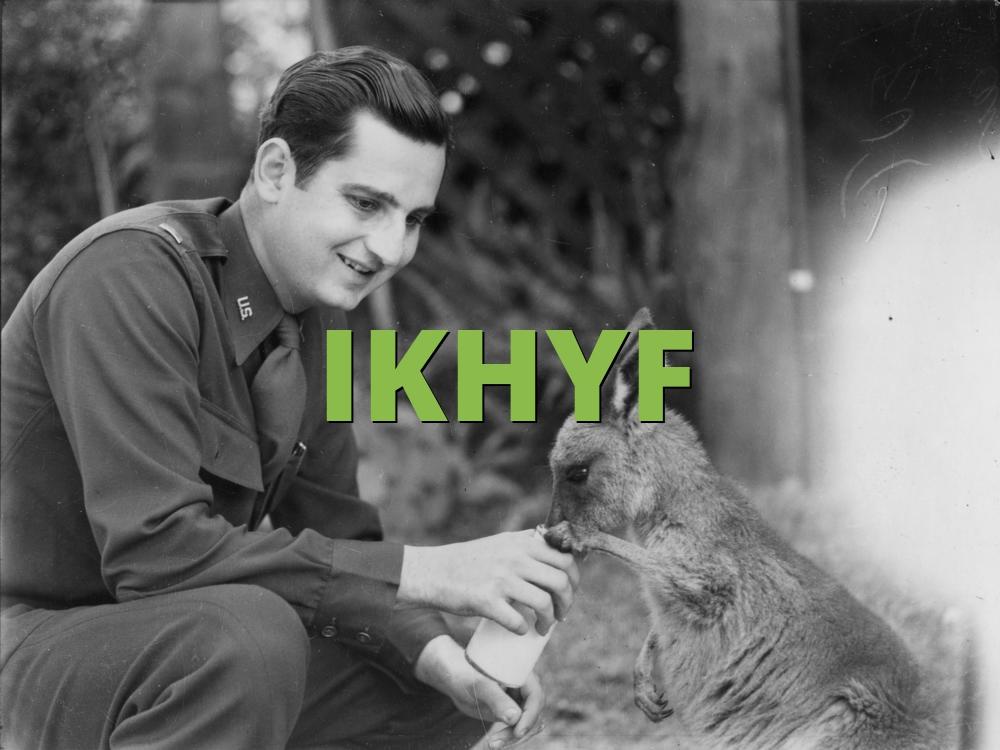 IKHYF