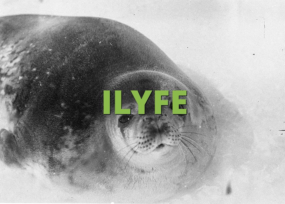 ILYFE