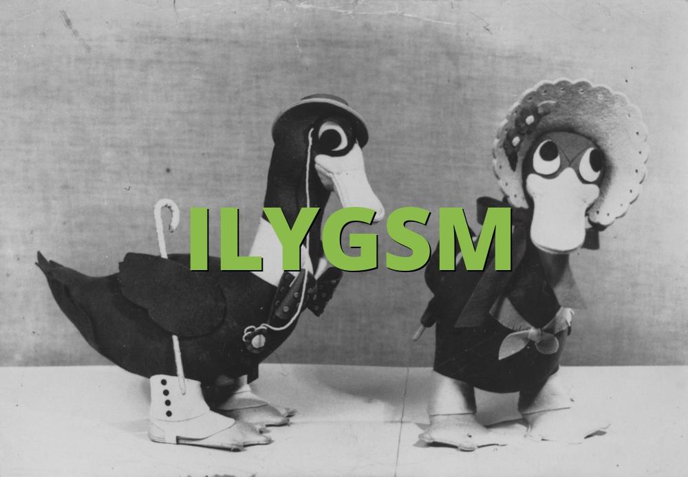 ILYGSM