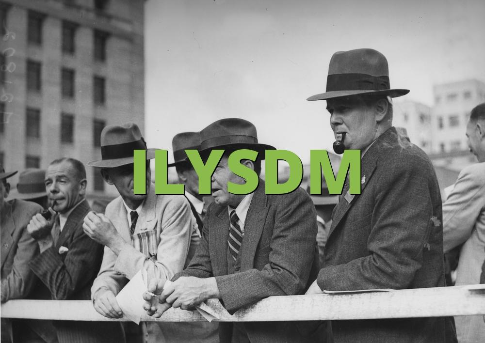 ILYSDM