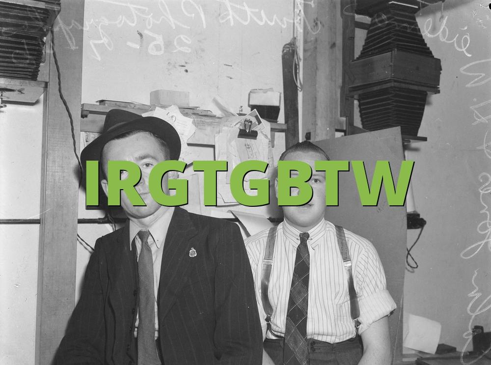 IRGTGBTW