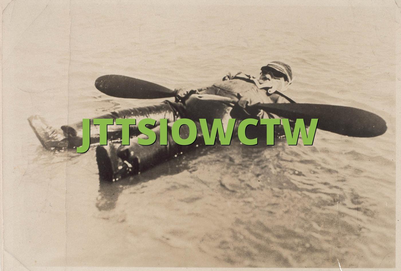 JTTSIOWCTW