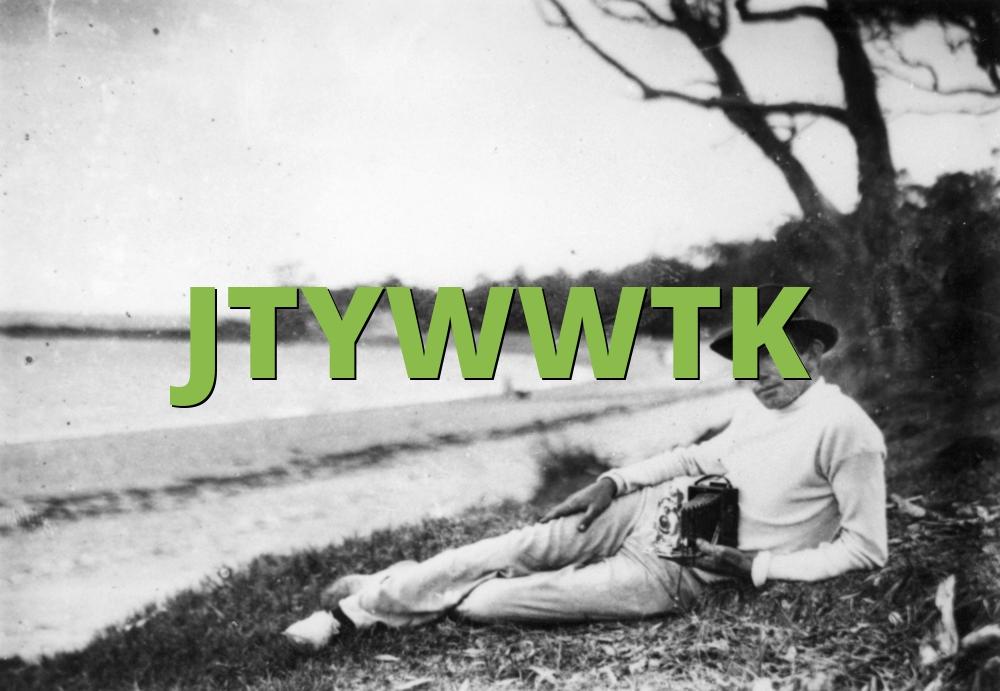 JTYWWTK