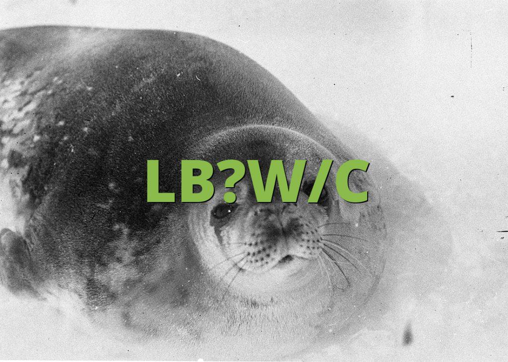 LB?W/C