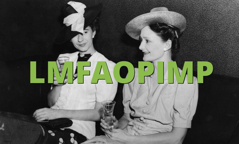 LMFAOPIMP