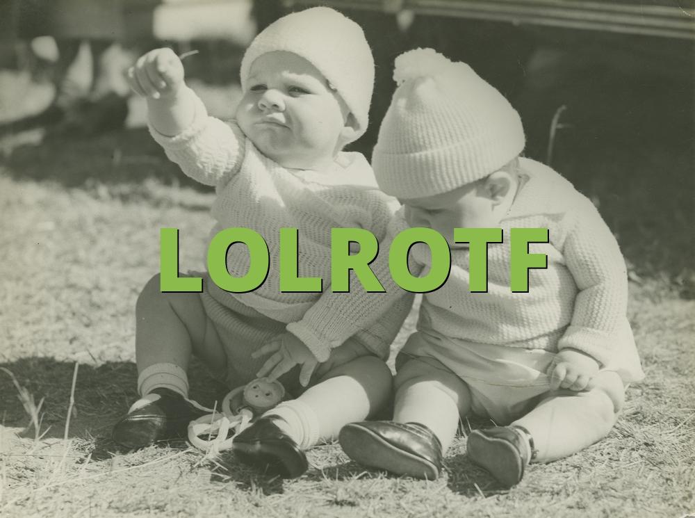 LOLROTF