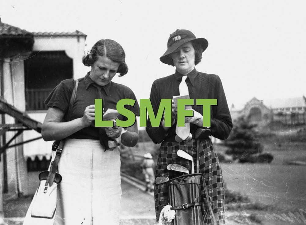 LSMFT