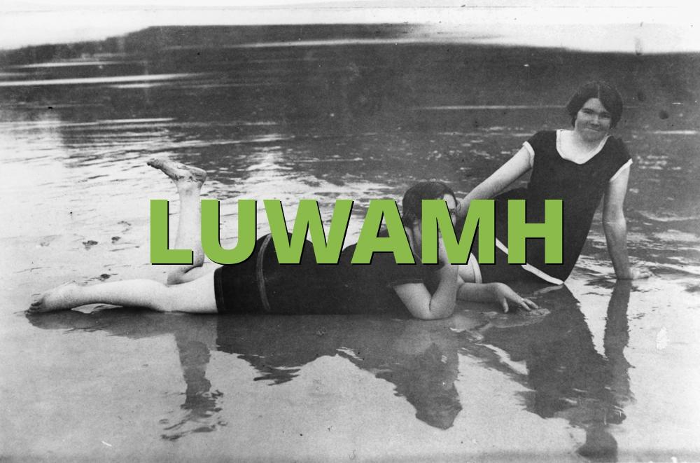 LUWAMH