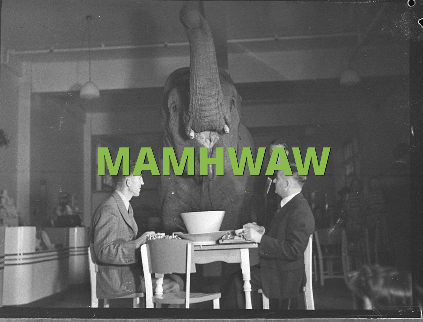 MAMHWAW