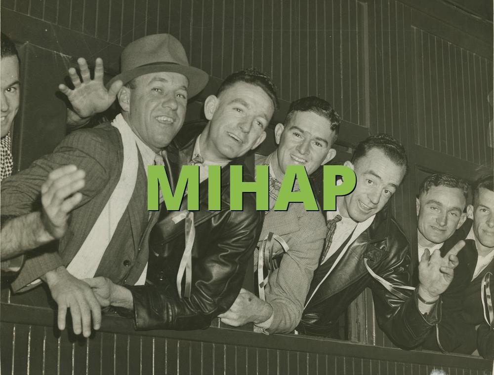 MIHAP