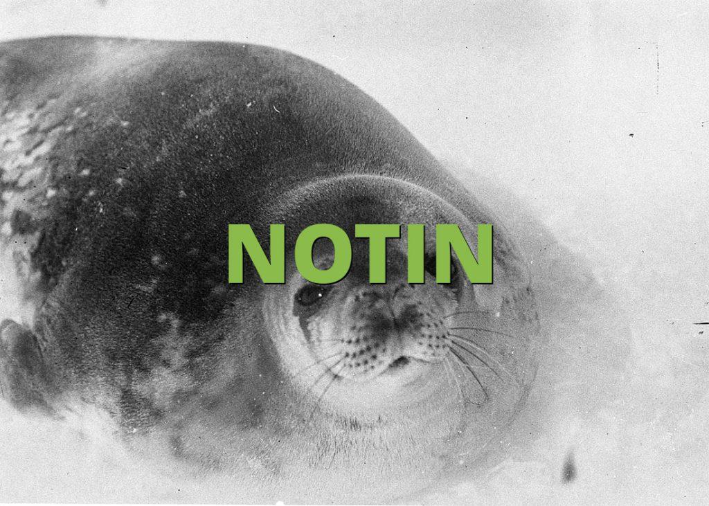 NOTIN