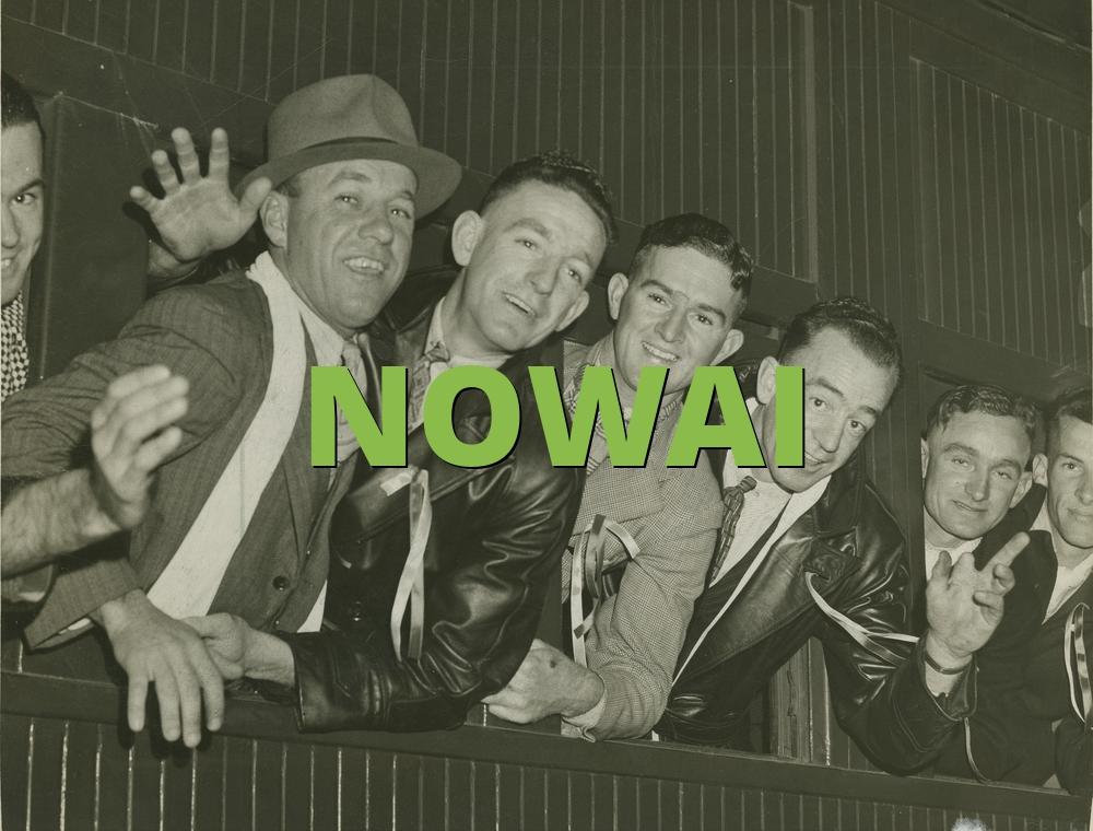 NOWAI
