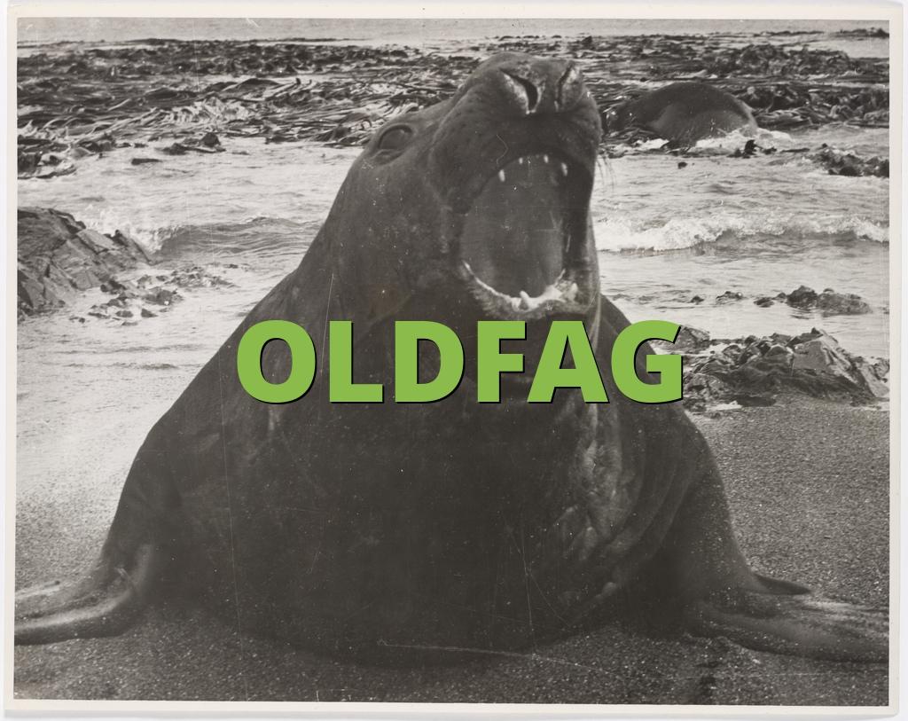 OLDFAG