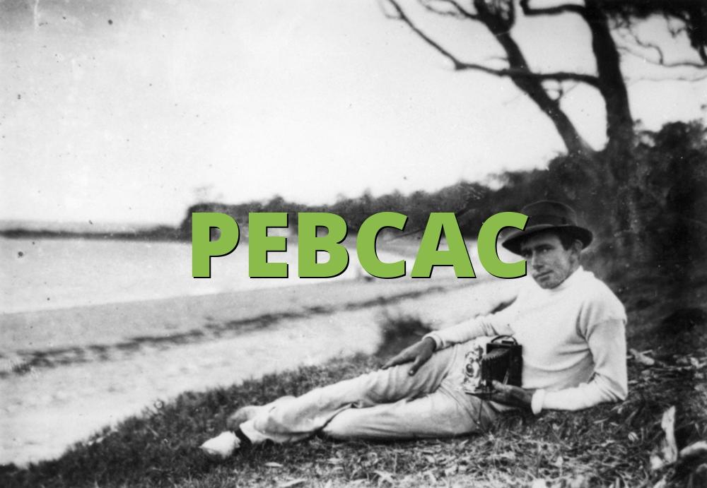 PEBCAC