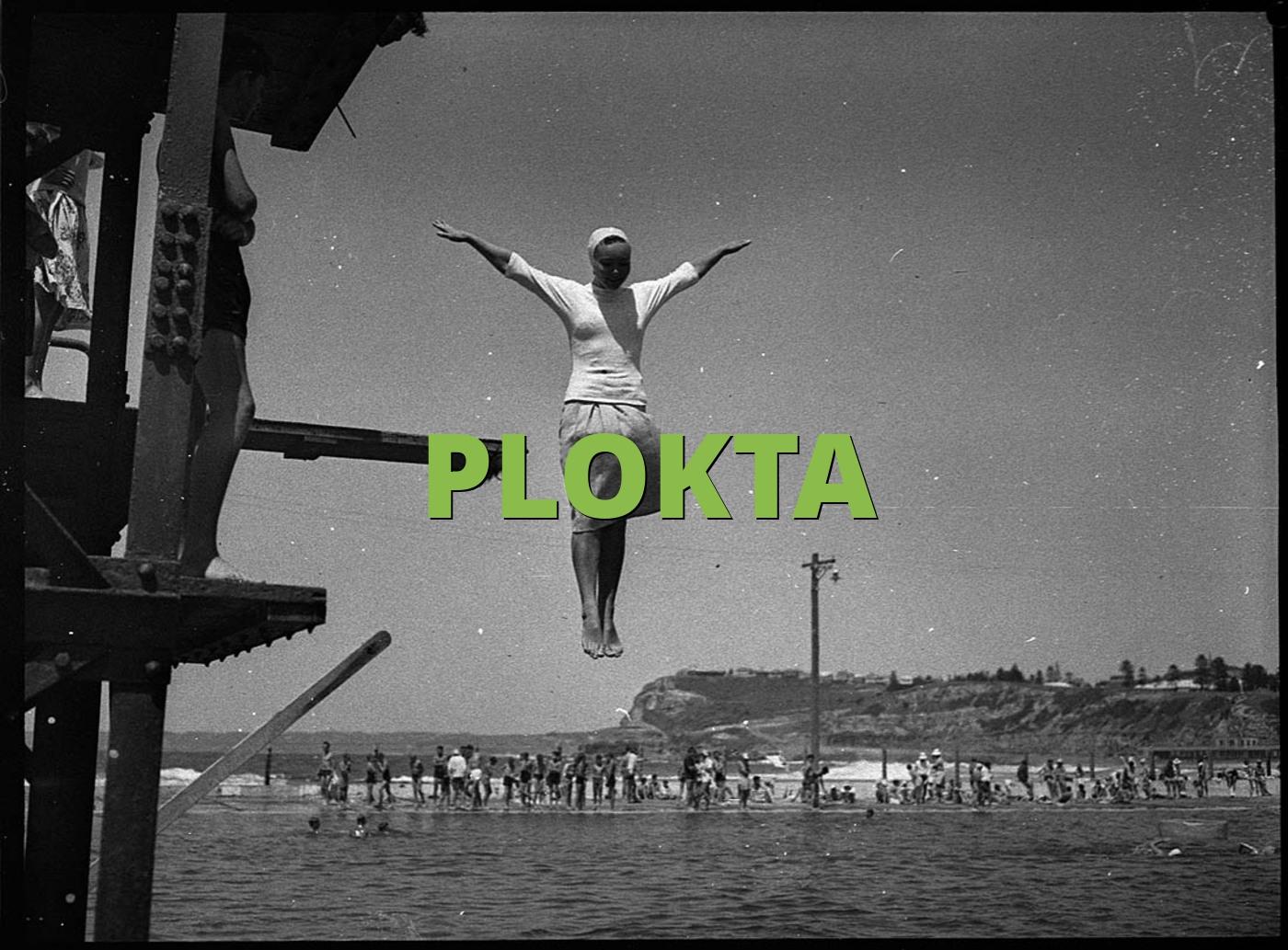 PLOKTA