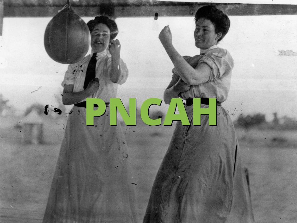 PNCAH