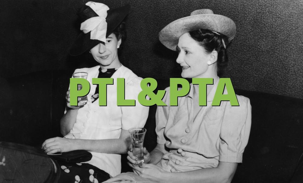 PTL&PTA