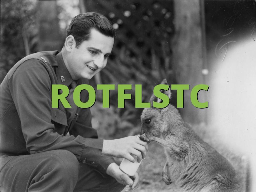 ROTFLSTC