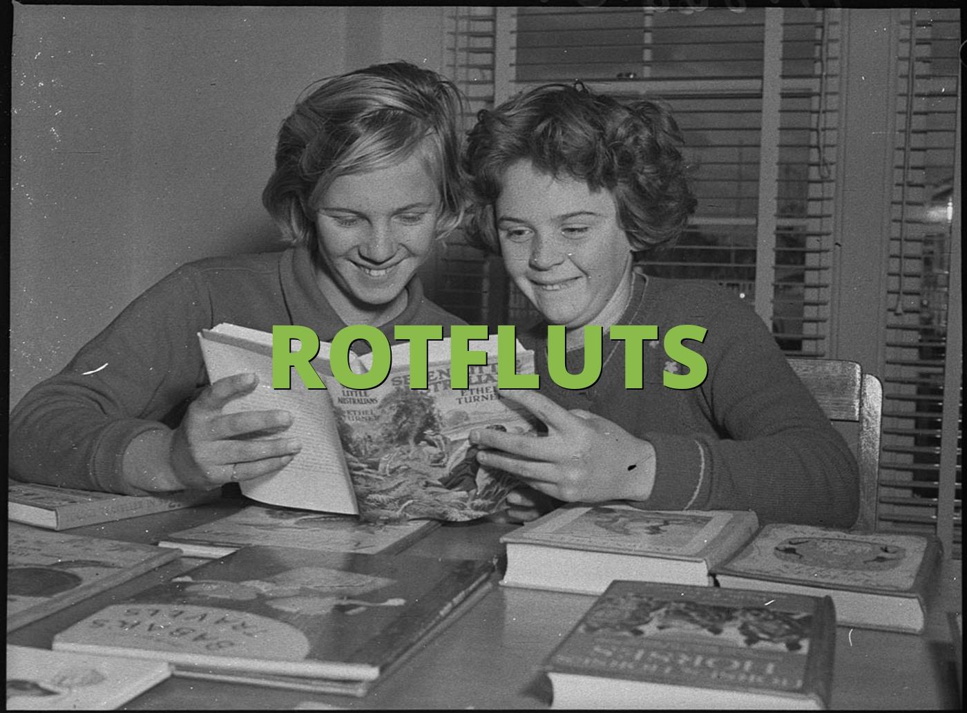 ROTFLUTS